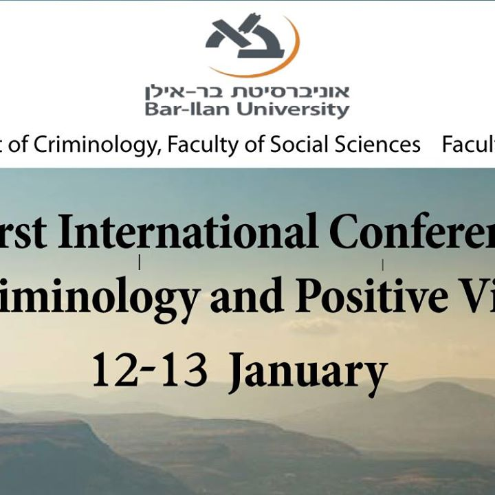 The First International Conference on Positive Criminology and Positive Victimology